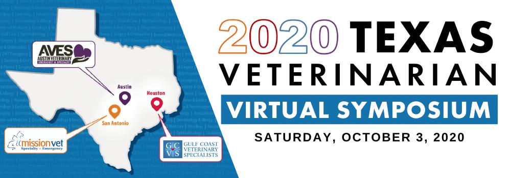 2020 Texas Veterinary Virtual Symposium