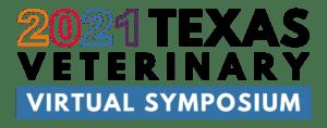 2021 Texas Veterinary Virtual Symposium
